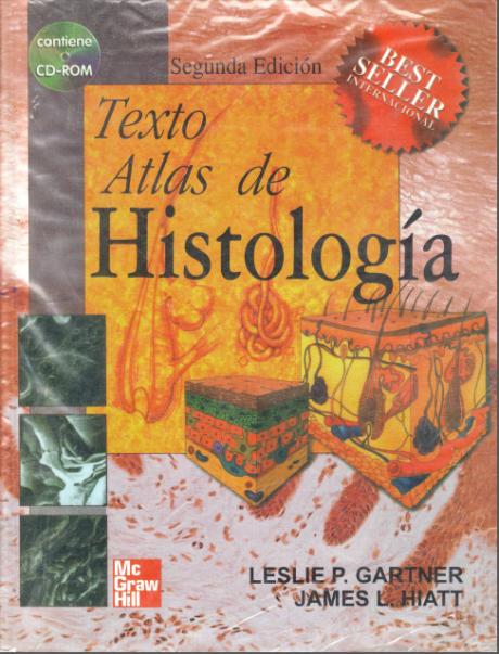 Texto Atlas de Histologia. Gartner, Leslie P. 2da Edición