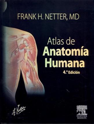 FRANK H. NETTER, MD Atlas de Anatomia Humana 4ta. Edicion.   NOTAS Y ...